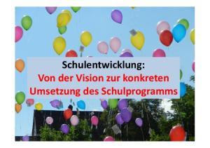 Schulentwicklung: Von der Vision zur konkreten Umsetzung des Schulprogramms
