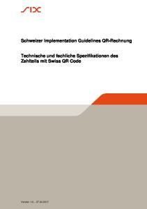 Schweizer Implementation Guidelines QR-Rechnung. Technische und fachliche Spezifikationen des Zahlteils mit Swiss QR Code