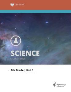 SCIENCE STUDENT BOOK. 6th Grade Unit 8
