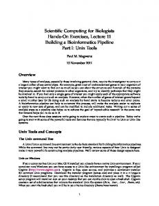 Scientific Computing for Biologists Hands-On Exercises, Lecture 11 Building a Bioinformatics Pipeline Part I: Unix Tools