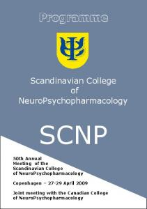 SCNP. Programme. Scandinavian College. of NeuroPsychopharmacology. 50th Annual Meeting of the Scandinavian College. of NeuroPsychopharmacology