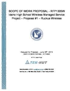 SCOPE OF WORK PROPOSAL - RFP1305W Idaho High School Wireless Managed Service Project Proposal #1 Ruckus Wireless
