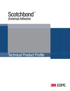 Scotchbond. Universal Adhesive. Technical Product Profile