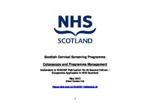 Scottish Cervical Screening Programme. Colposcopy and Programme Management