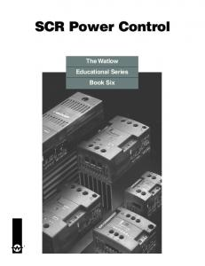SCR Power Control. The Watlow Educational Series Book Six