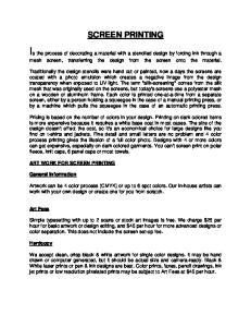 SCREEN PRINTING ART WORK FOR SCREEN PRINTING. General Information