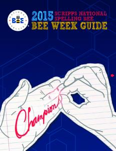 SCRIPPS NATIONAL SPELLING BEE BEE WEEK GUIDE