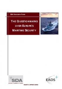 SDA DISCUSSION PAPER THE QUESTIONMARKS OVER EUROPE S MARITIME SECURITY SECURITY & DEFENCE AGENDA
