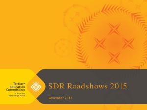 SDR Roadshows 2015 November 2015
