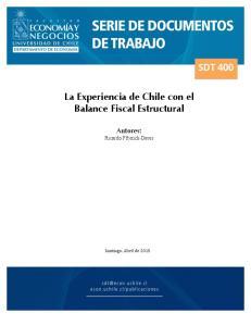 SDT$400$ La Experiencia de Chile con el Balance Fiscal Estructural. Autores: Ricardo Ffrench-Davis. Santiago,)Abril)de)2015!