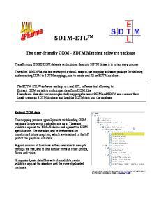 SDTM-ETL TM. The user-friendly ODM SDTM Mapping software package