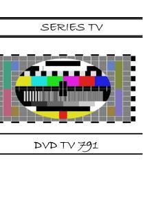 SE S RIE I S T V T DVD V D T V V 7 91