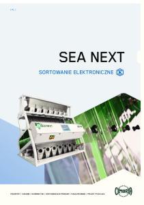 SEA NEXT SORTOWANIE ELEKTRONICZNE TRANSPORT SUSZENIE NASIENNICTWO SORTOWANIE ELEKTRONICZNE MAGAZYNOWANIE PROJEKTY POD KLUCZ