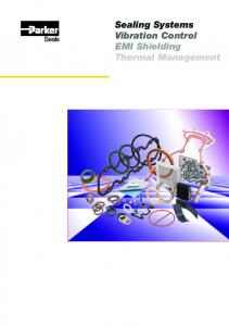 Sealing Systems Vibration Control EMI Shielding Thermal Management
