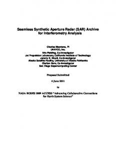 Seamless Synthetic Aperture Radar (SAR) Archive for Interferometry Analysis