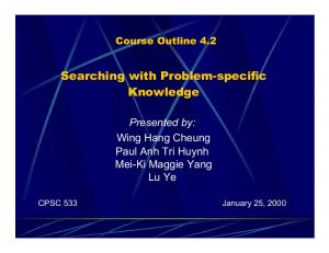 Searching with Problem-specific Knowledge