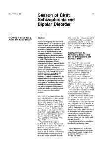 Season of Birth: Schizophrenia and Bipolar Disorder