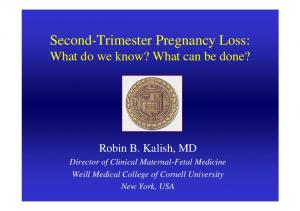 Second-Trimester Pregnancy Loss: What do we know? What can be done?