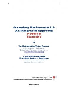 Secondary Mathematics III: An Integrated Approach Module 8 Statistics