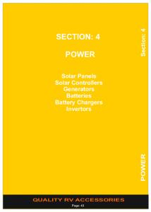 SECTION: 4 POWER. Solar Panels Solar Controllers Generators Batteries Battery Chargers Invertors. POWER Section: 4 QUALITY RV ACCESSORIES
