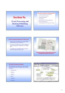 Section 9a. Word Processing and. Desktop Publishing Software. Word Processing Programs and Their Uses