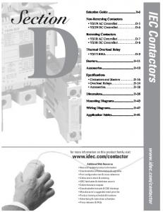 Section. IEC Contactors  Selection Guide...D-3. Non-Reversing Contactors YS1N AC Controlled...D-5 YS3N DC Controlled