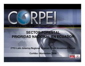 SECTOR FORESTAL PRIORIDAD NACIONAL EN ECUADOR