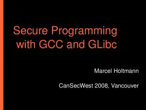 Secure Programming with GCC and GLibc
