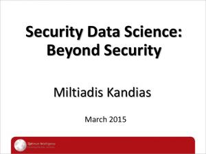 Security Data Science: Beyond Security
