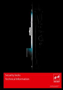 Security locks Technical Information. ASSA ABLOY, the global leader in door opening solutions