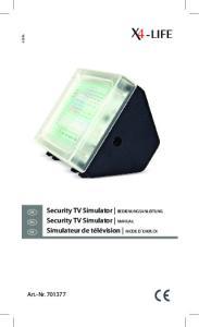 Security TV Simulator BEDIENUNGSANLEITUNG Security TV Simulator MANUAL. Art.-Nr