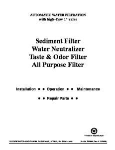 Sediment Filter Water Neutralizer Taste & Odor Filter All Purpose Filter