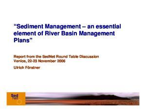 Sediment Management an essential element of River Basin Management Plans