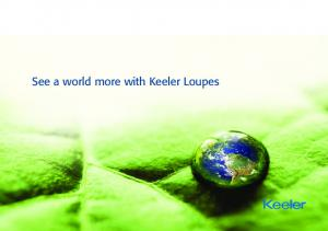 See a world more with Keeler Loupes