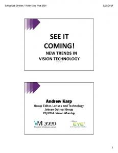SEE IT COMING! NEW TRENDS IN VISION TECHNOLOGY