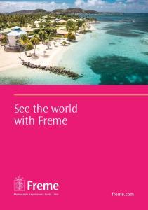 See the world with Freme. freme.com