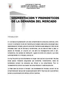 SEGMENTACION Y PRONOSTICOS DE LA DEMANDA DEL MERCADO