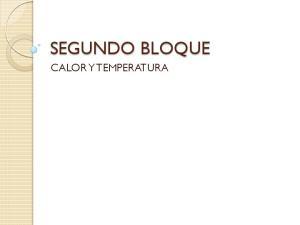 SEGUNDO BLOQUE CALOR Y TEMPERATURA