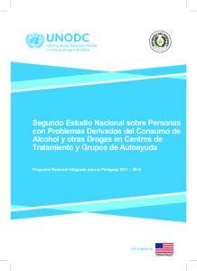 Segundo Estudio Nacional sobre Personas con Problemas Derivados del Consumo de Alcohol y otras Drogas en Centros de Tratamiento y Grupos de Autoayuda