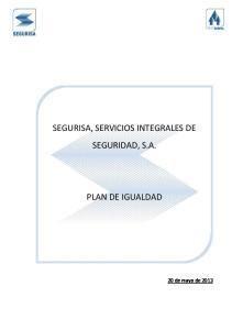 SEGURISA, SERVICIOS INTEGRALES DE SEGURIDAD, S.A. PLAN DE IGUALDAD
