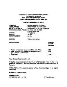 SEGURO DE DESGRAVAMEN HIPOTECARIO POLIZA NRO. A COD. SPVS RESOLUCION ADMINISTRATIVA IS No. 457 CONDICIONES PARTICULARES