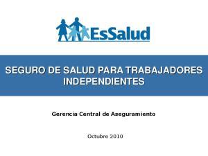 SEGURO DE SALUD PARA TRABAJADORES INDEPENDIENTES. Gerencia Central de Aseguramiento