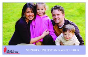 Seizures, Epilepsy and Your Child