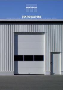 SEKTIONALTORE. Meyer-Tonndorf: Industrietore. Halten Sie die Temperaturen da wo sie sein sollen. Licht soviel Sie wollen