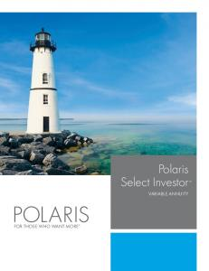 Select Investor VARIABLE ANNUITY POLARIS FOR THOSE WHO WANT MORE
