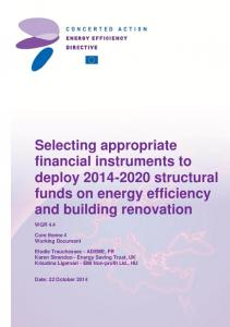 Selecting appropriate financial instruments to deploy structural funds on energy efficiency and building renovation