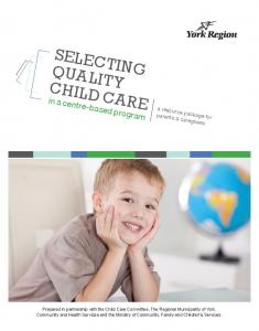 SELECTING QUALITY CHILD CARE