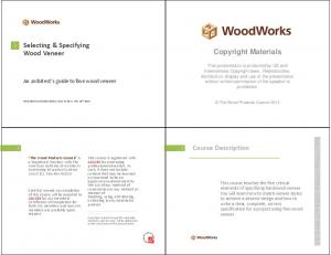 Selecting & Specifying Wood Veneer. Copyright Materials. Course Description. An architect s guide to fine wood veneer