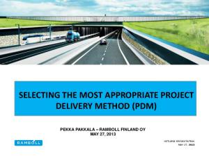SELECTING THE MOST APPROPRIATE PROJECT DELIVERY METHOD (PDM)
