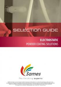 SELECTION GUIDE ELECTROSTATIC POWDER COATING SOLUTIONS. The finishing experts